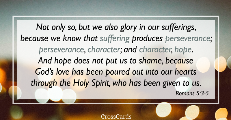Your Daily Verse - Romans 5:3-5