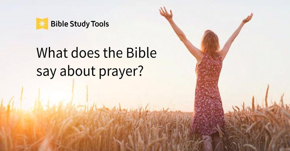 Prayer Bible Verses: Scriptures on Praying to God